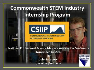 National Professional Science Master's Association Conference November 14, 2013 By John Iacobucci j iacobuc@odu.edu