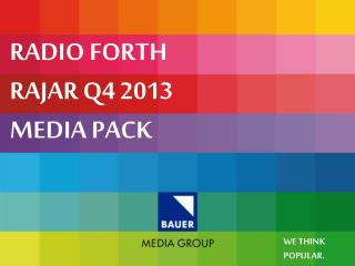 RADIO FORTH RAJAR Q4 2013 MEDIA PACK