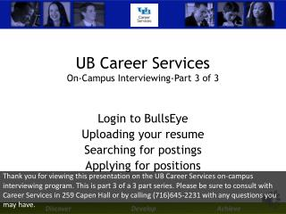 UB Career Services On-Campus  Interviewing-Part 3 of 3