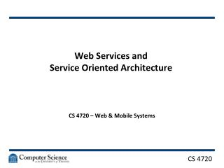 Web Services and  Service  Oriented Architecture