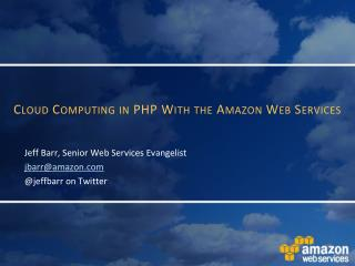 Cloud Computing in PHP With the Amazon Web Services