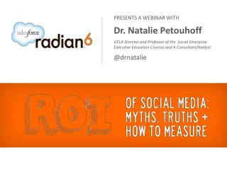 presents a webinar with  Dr. Natalie  Petouhoff UCLA Director and Professor of the  Social Enterprise  Executive Educat