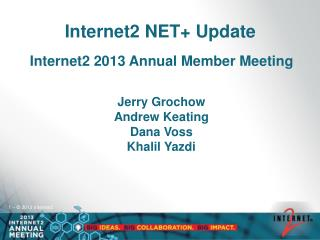 Internet2 NET+ Update