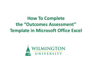 "How To Complete  the ""Outcomes Assessment"" Template in Microsoft Office Excel"