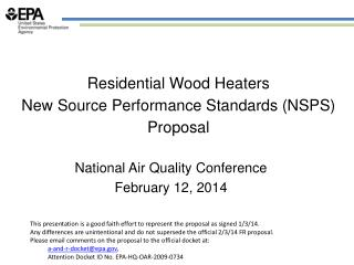 Residential Wood Heaters New Source Performance Standards (NSPS) Proposal