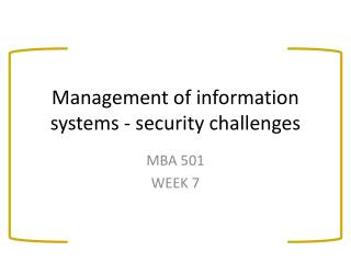 Management of information systems - security challenges