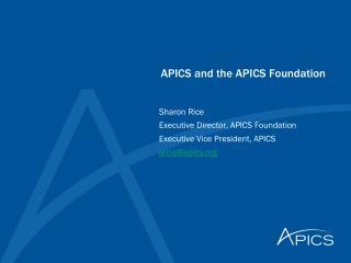 APICS and the APICS Foundation