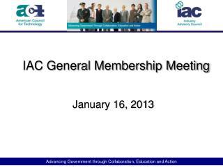IAC General Membership Meeting