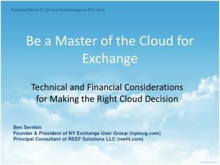 Be a Master of the Cloud for Exchange