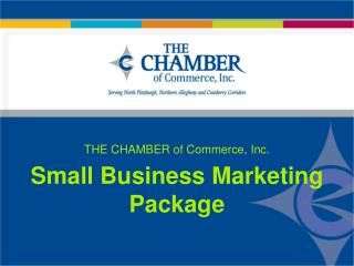 THE CHAMBER of Commerce, Inc. Small Business Marketing Package