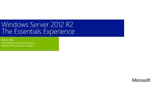 Windows Server 2012 R2 The Essentials Experience