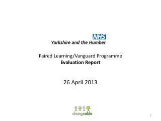 Paired Learning/Vanguard Programme Evaluation Report 26 April 2013