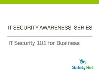 I t security awareness  series