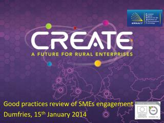 Good practices review of SMEs engagement Dumfries, 15 th  January 2014