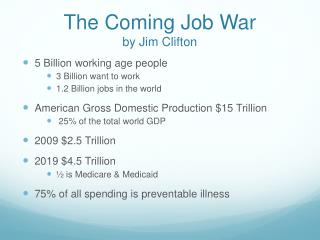 The Coming Job War by Jim Clifton