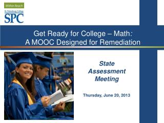 Get Ready for College – Math :  A MOOC Designed for Remediation