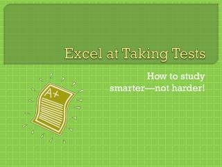 Excel at Taking Tests