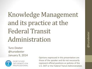 Knowledge  Management and its practice at the Federal Transit Administration
