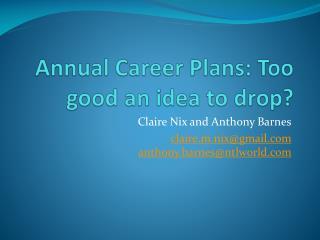 Annual Career Plans: Too good an idea to drop?