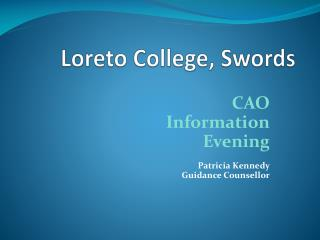 Loreto College, Swords