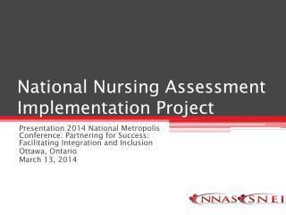 National Nursing Assessment Implementation Project