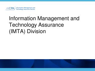 Information Management and Technology Assurance  (IMTA) Division
