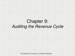 Chapter 9: Auditing the Revenue Cycle