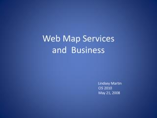 Web Map Services  and  Business