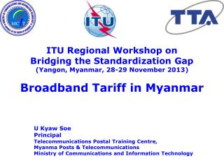 ITU Regional Workshop on  Bridging the Standardization Gap (Yangon, Myanmar, 28-29 November 2013)