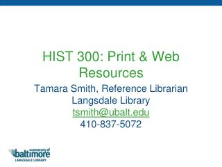 HIST 300: Print & Web Resources