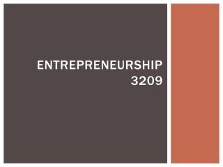 Entrepreneurship 3209
