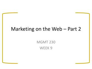 Marketing on the Web � Part 2