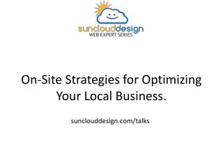 On-Site Strategies for Optimizing Your  Local Business.