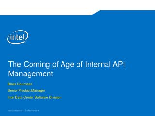 The Coming of Age of Internal API Management