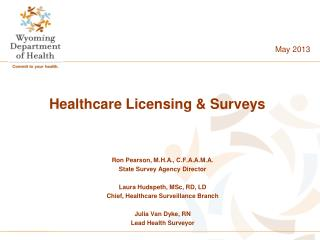Healthcare Licensing & Surveys