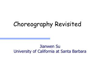 Choreography Revisited