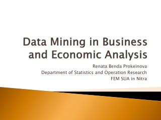 Data Mining in Business and Economic Analysis