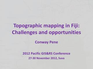Topographic mapping in Fiji: Challenges and opportunities