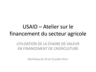USAID – Atelier sur le financement du secteur agricole