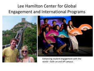 Lee Hamilton Center for Global Engagement and International Programs
