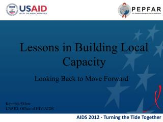 Lessons in Building Local  Capacity