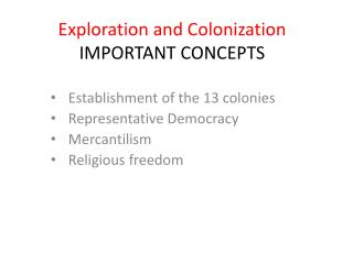 Exploration and Colonization IMPORTANT CONCEPTS