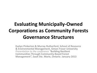Evaluating Municipally-Owned Corporations as Community Forests Governance Structures