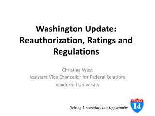 Washington Update: Reauthorization, Ratings and Regulations