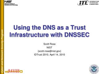 Using the DNS as a Trust Infrastructure with DNSSEC