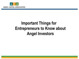 Important Things for Entrepreneurs to Know about Angel Investors