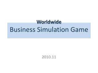 Worldwide Business Simulation Game