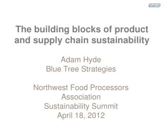 The building blocks of product and supply chain sustainability