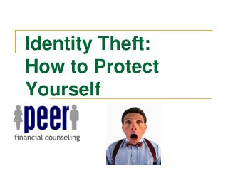 Identity Theft: How to Protect Yourself