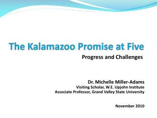 The Kalamazoo  Promise at Five